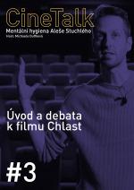 CineTalk #3 – Chlast