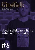 CineTalk #6 – Záhada Silver Lake