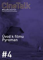 CineTalk #4 – Pyroman